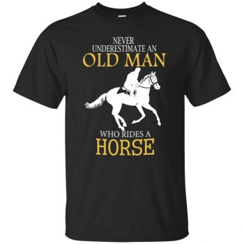 Never Underestimate Horse Rider Old Man - black