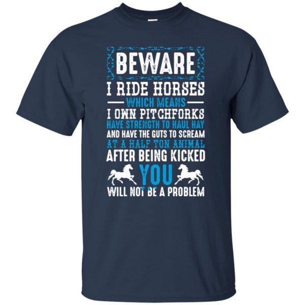 Beware I Ride Horses t shirt - navy blue