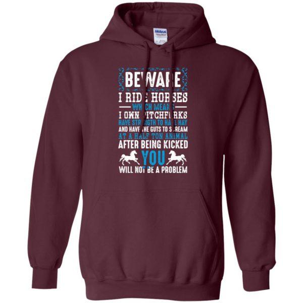Beware I Ride Horses hoodie - maroon