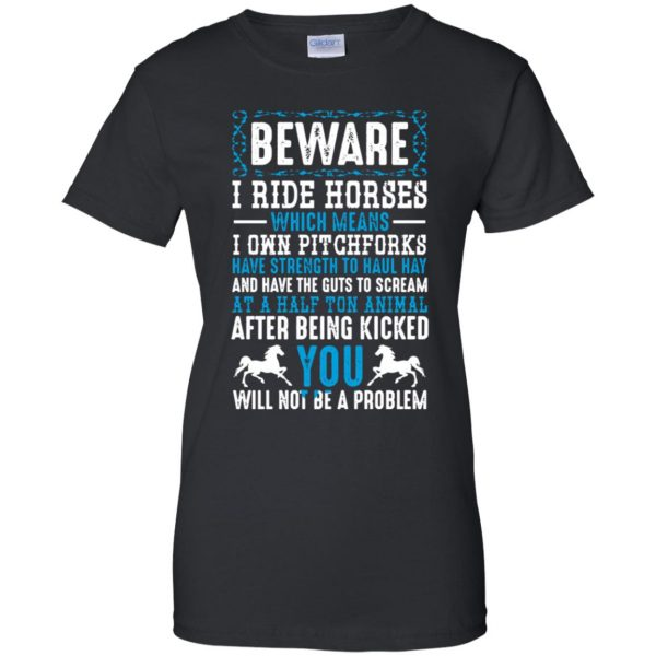 Beware I Ride Horses womens t shirt - lady t shirt - black