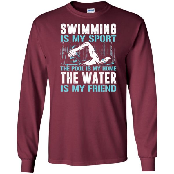 Swimming is my sport long sleeve - maroon