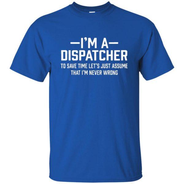dispatcher t shirts t shirt - royal blue