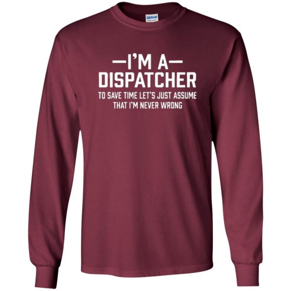 dispatcher t shirts long sleeve - maroon