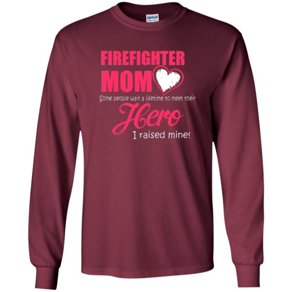 firefighter mom shirt long sleeve - maroon
