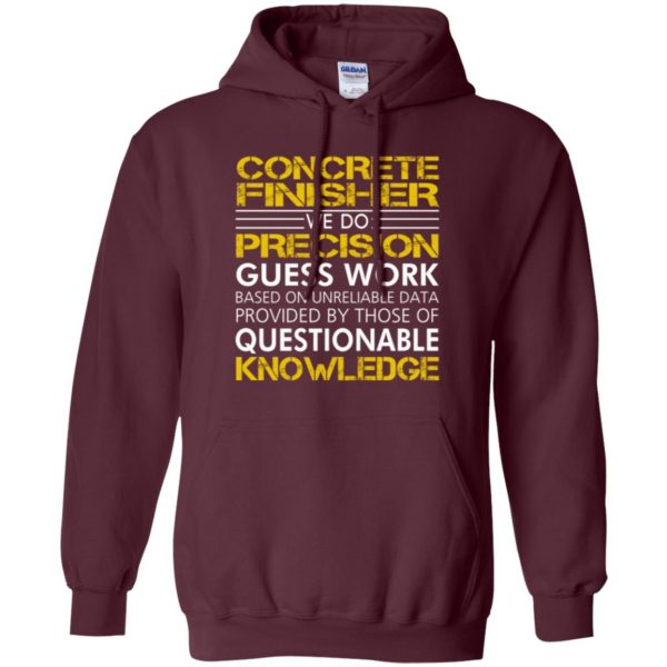 concrete finisher shirts hoodie - maroon