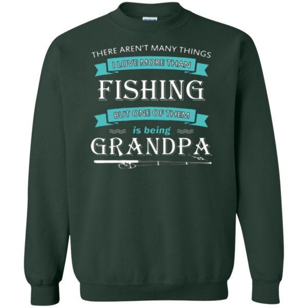 grandpa fishing shirt sweatshirt - forest green
