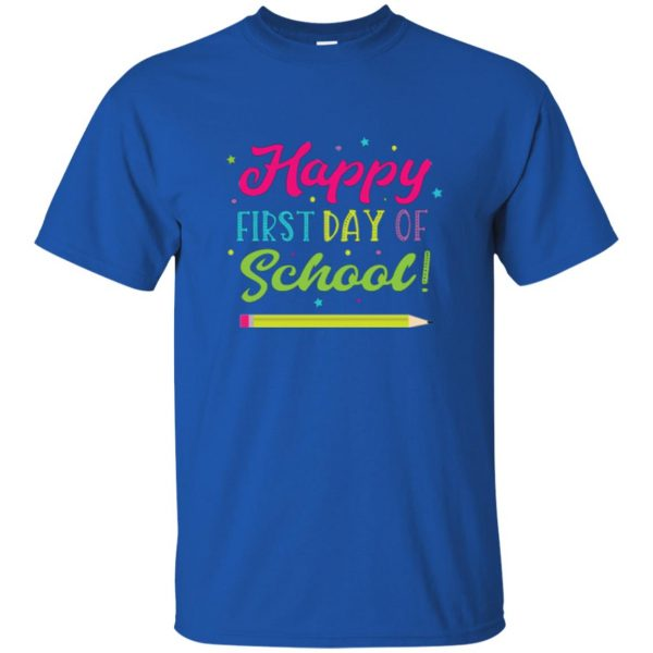 first day of school t shirt t shirt - royal blue
