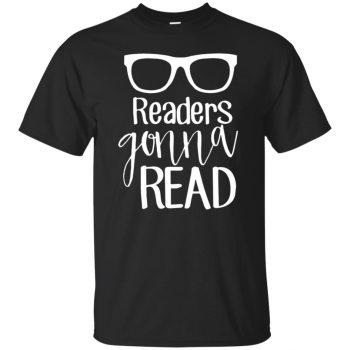 readers gonna read shirt - black