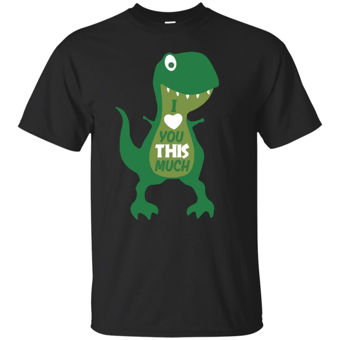ee88f51b3 T Rex I Love You This Much Shirt - 10% Off - FavorMerch