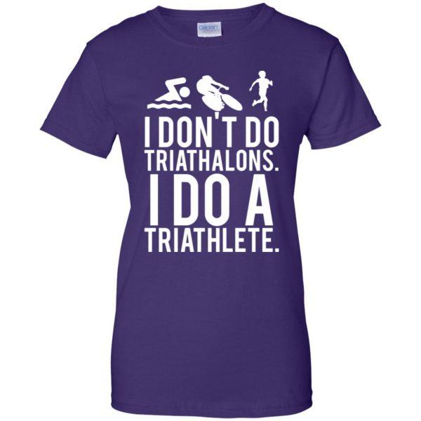 I don't do triathlons I do a triathlete womens t shirt - lady t shirt - purple