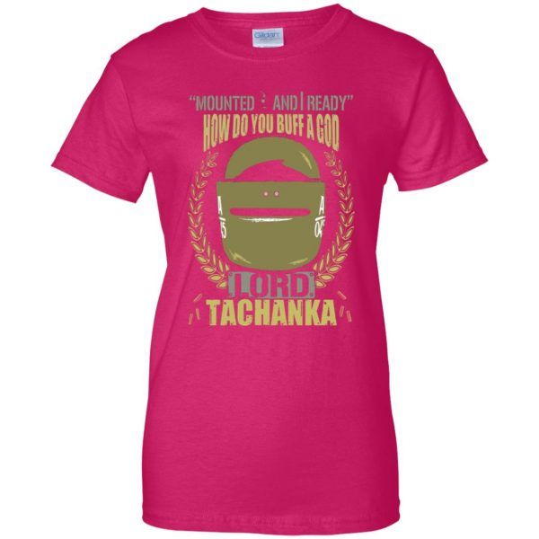 lord tachanka shirt womens t shirt - lady t shirt - pink heliconia