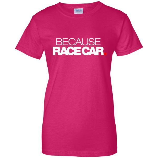 because race car womens t shirt - lady t shirt - pink heliconia