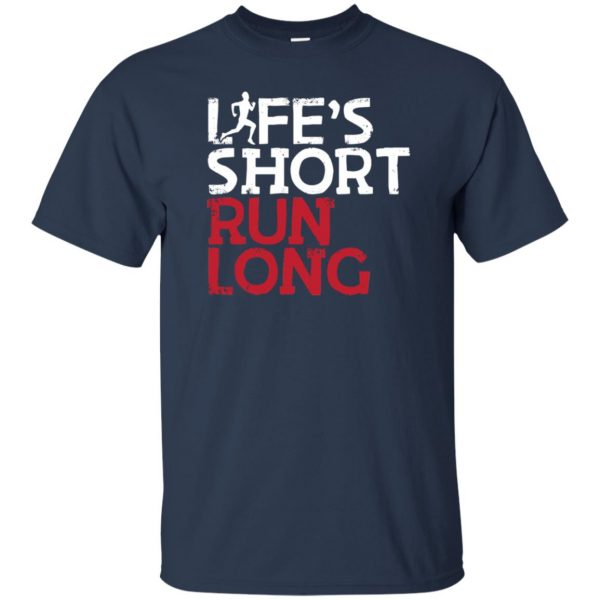 Life's Short Run Long t shirt - navy blue