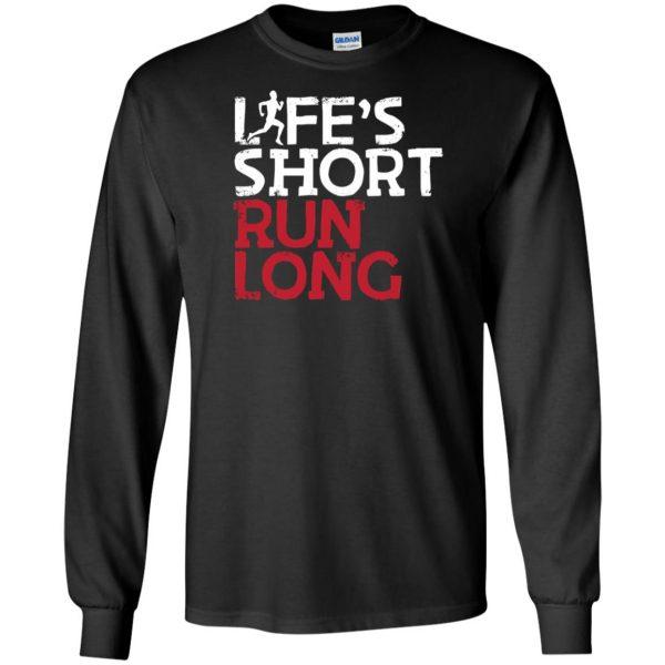 Life's Short Run Long long sleeve - black