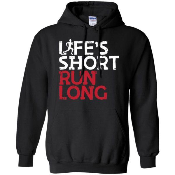 Life's Short Run Long hoodie - black