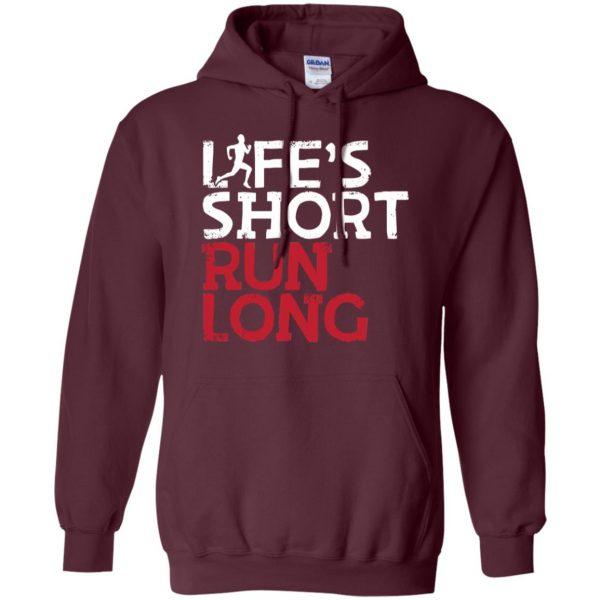 Life's Short Run Long hoodie - maroon