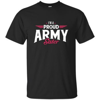 proud army sister shirts - black