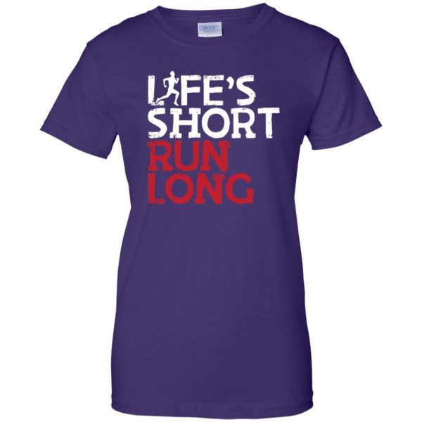 Life's Short Run Long womens t shirt - lady t shirt - purple