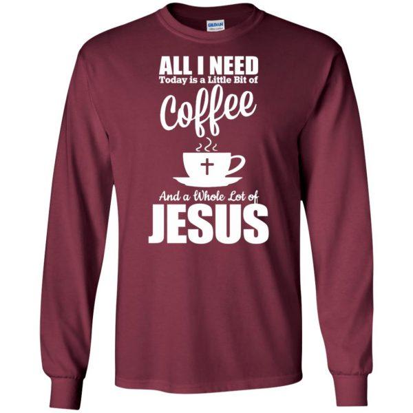 jesus coffee long sleeve - maroon