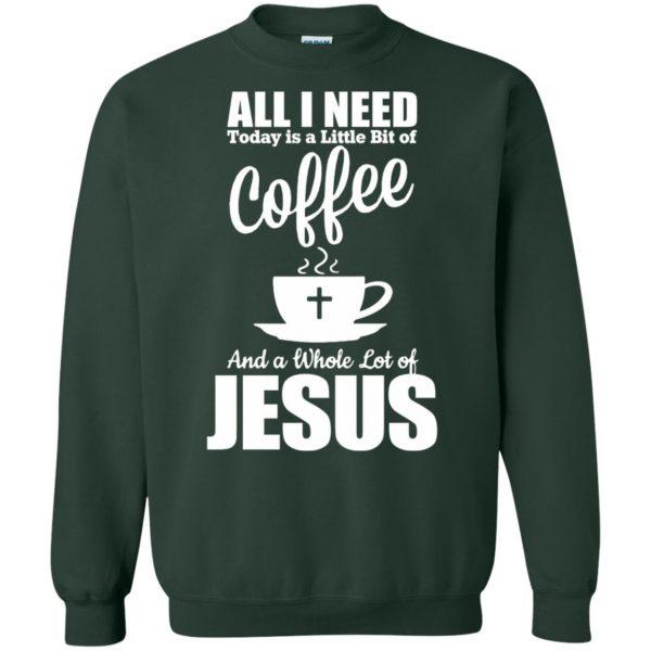 jesus coffee sweatshirt - forest green
