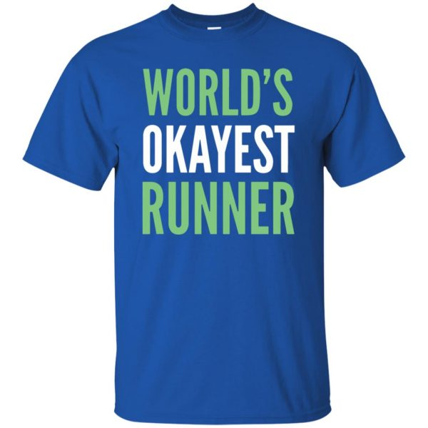 World's Okayest Runner t shirt - royal blue