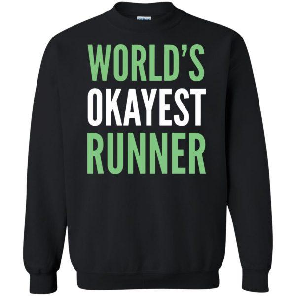 World's Okayest Runner sweatshirt - black