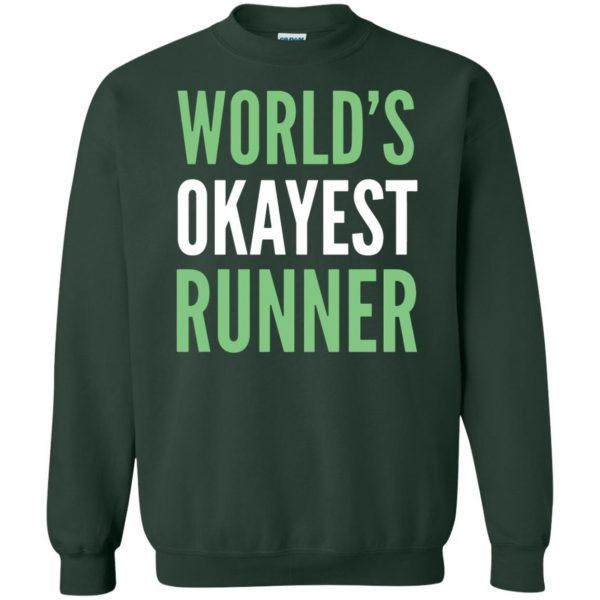 World's Okayest Runner sweatshirt - forest green