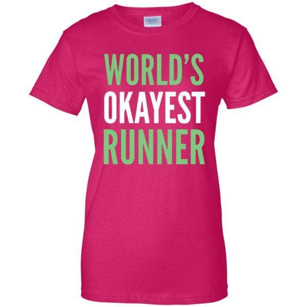 World's Okayest Runner womens t shirt - lady t shirt - pink heliconia