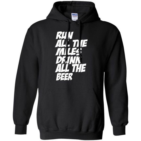 Run All The Miles Drink All The Beer hoodie - black