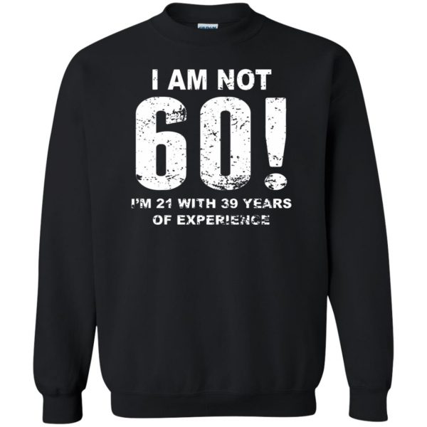 60th birthday sweatshirt - black