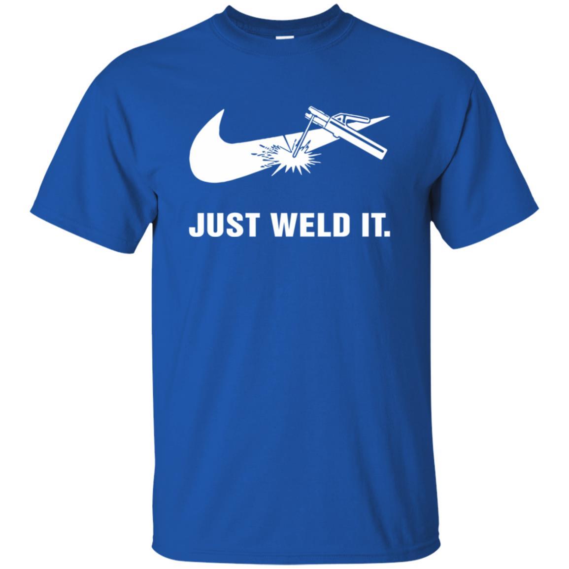 c97288048d Just Weld It Shirt - 10% Off - FavorMerch