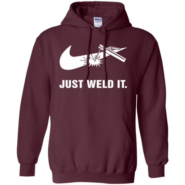 just weld it shirt hoodie - maroon