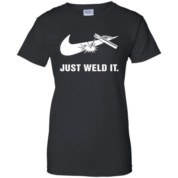 just weld it shirt womens t shirt - lady t shirt - black
