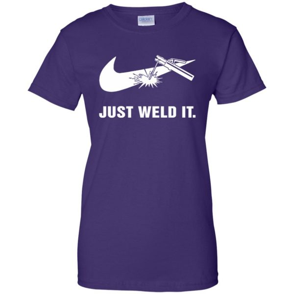 just weld it shirt womens t shirt - lady t shirt - purple