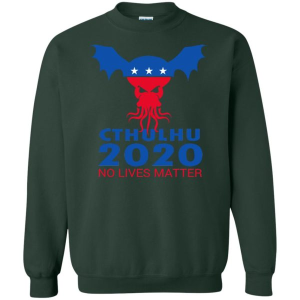 cthulhu no lives matter sweatshirt - forest green