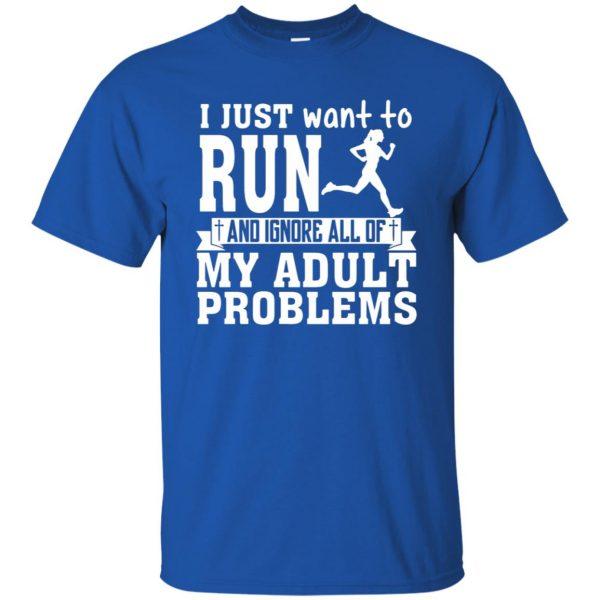I Just Want To Run t shirt - royal blue