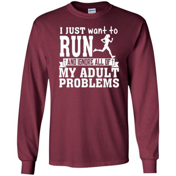 I Just Want To Run long sleeve - maroon