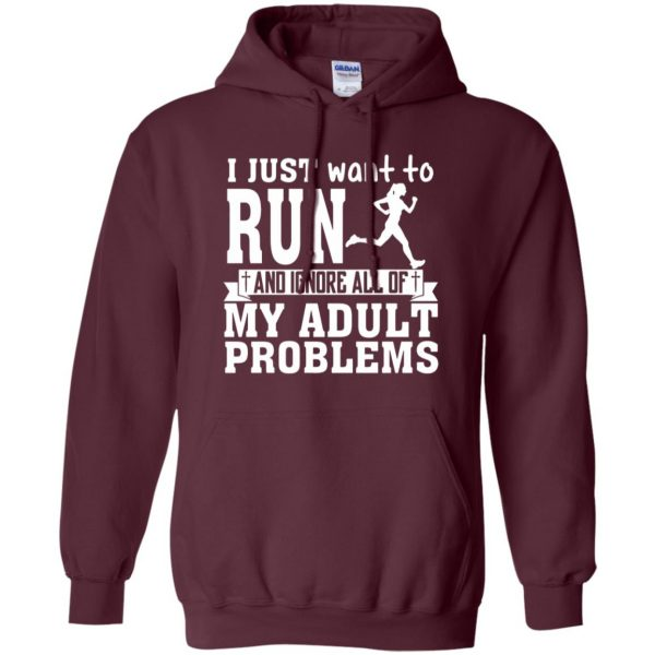 I Just Want To Run hoodie - maroon