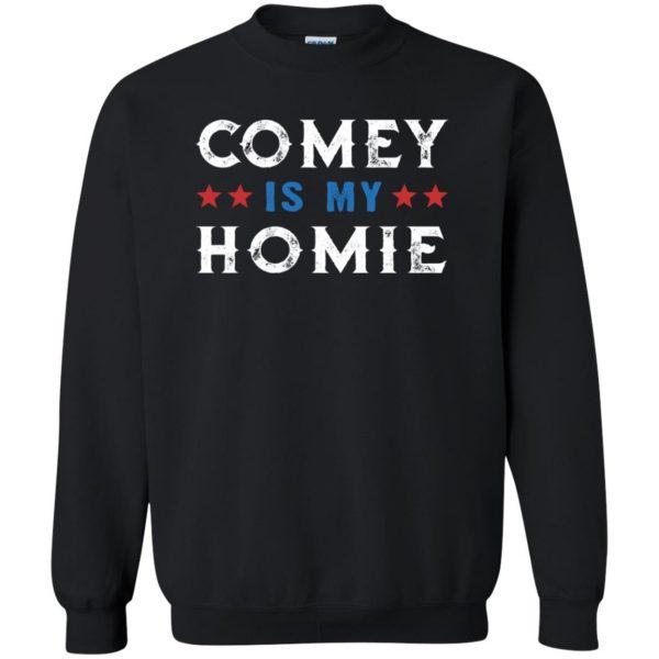 comey is my homey sweatshirt - black