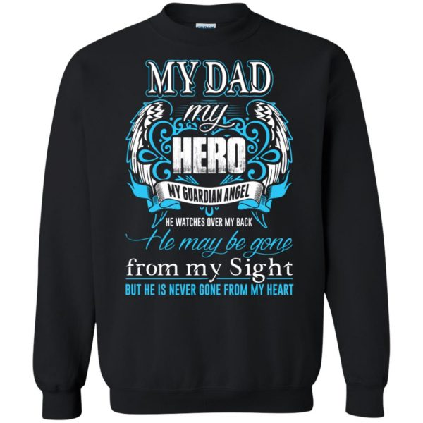 my daddy my hero sweatshirt - black