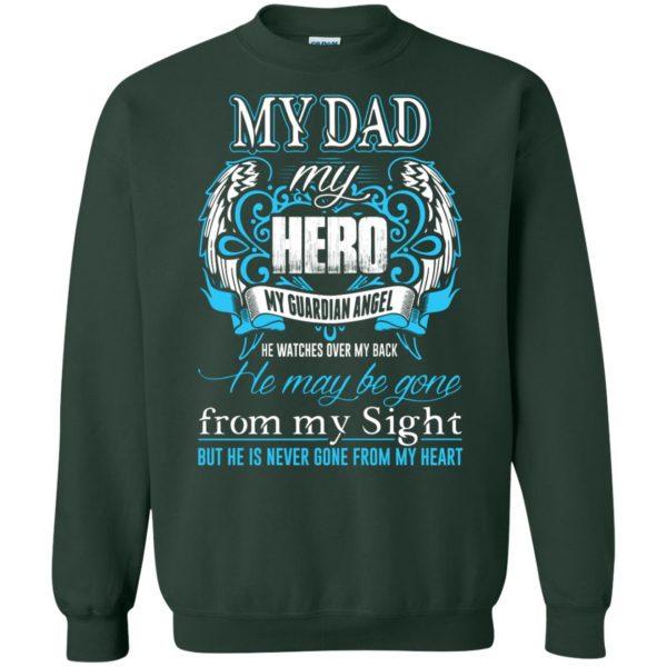 my daddy my hero sweatshirt - forest green