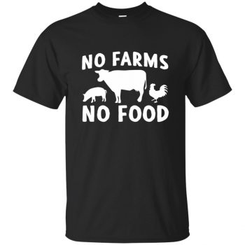 no farms no food shirt - black