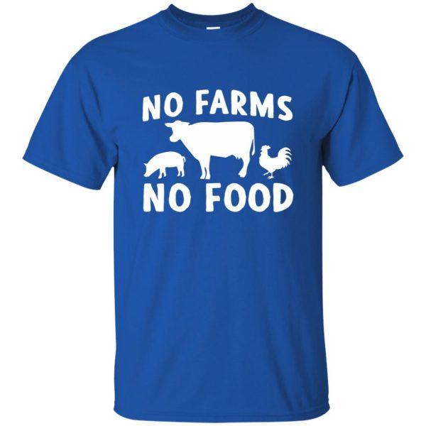 no farms no food shirt t shirt - royal blue