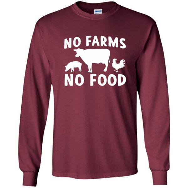 no farms no food shirt long sleeve - maroon