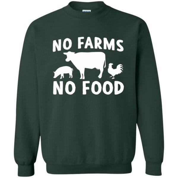 no farms no food shirt sweatshirt - forest green
