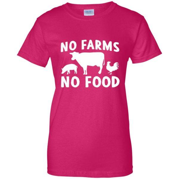 no farms no food shirt womens t shirt - lady t shirt - pink heliconia