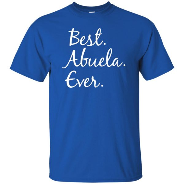 abuela shirt t shirt - royal blue