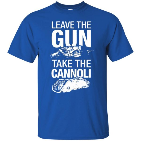take the gun leave the cannoli t shirt - royal blue