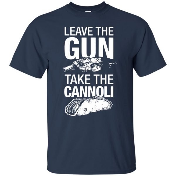 take the gun leave the cannoli t shirt - navy blue