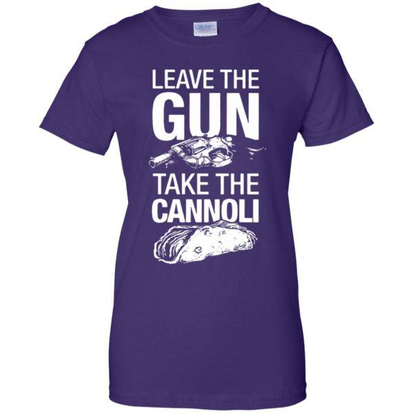 take the gun leave the cannoli t shirt womens t shirt - lady t shirt - purple